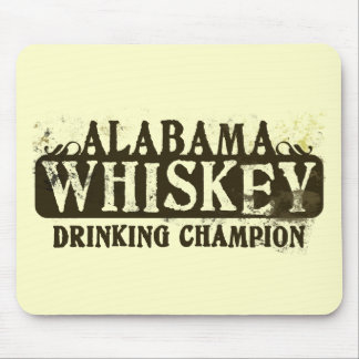 Alabama Whiskey Drinking Champion Mouse Pads