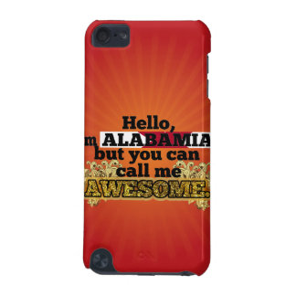 Alabamian, but call me Awesome iPod Touch 5G Cases