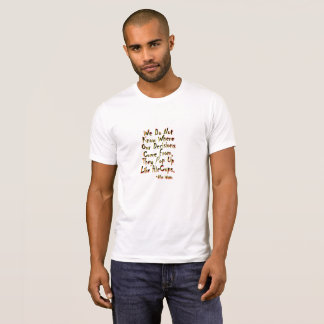 Alan Watts: Decisions are like HicCups! T-Shirt
