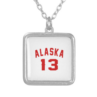 Alaska 13 Birthday Designs Silver Plated Necklace