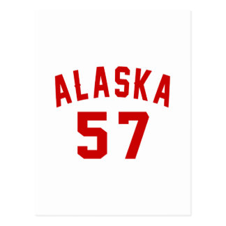 Alaska 57 Birthday Designs Postcard