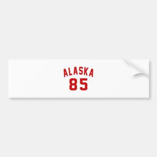 Alaska 85 Birthday Designs Bumper Sticker