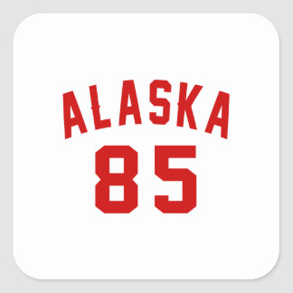 Alaska 85 Birthday Designs Square Sticker