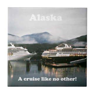 Alaska, a cruise like no other! ceramic tile