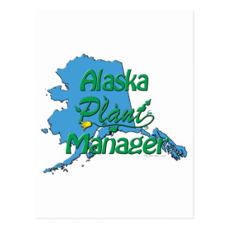 Alaska Plant Manager Postcard