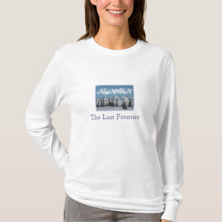 ALASKA,THE LAST FRONTIER  Shirt
