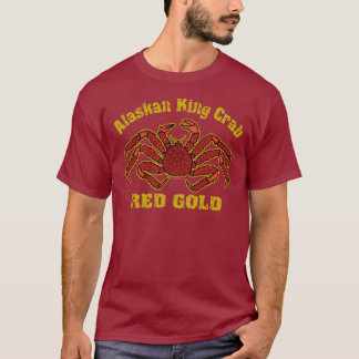 ALASKAN KING CRAB RED GOLD T-Shirt