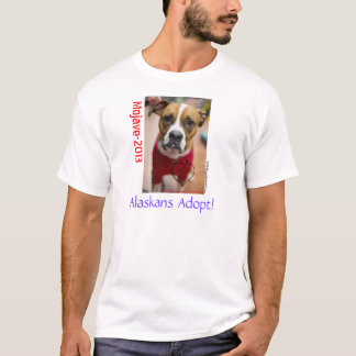 Alaskans Adopt!  Mojave 2013 T-Shirt