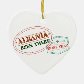 Albania Been There Done That Ceramic Ornament