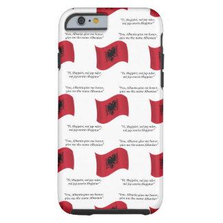 Albanian Flag and Motto Tough iPhone 6 Case