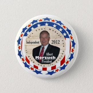 Albert Morzuch for President 2012 6 Cm Round Badge