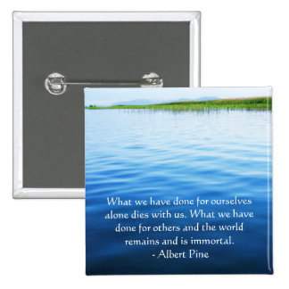 Albert Pine inspirational quote 15 Cm Square Badge