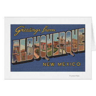 Albuquerque, New Mexico - Large Letter Scenes Greeting Card