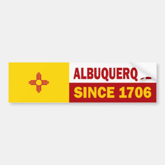 Albuquerque, New Mexico since 1706 Bumper Sticker