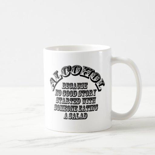 Alcohol - because coffee mugs