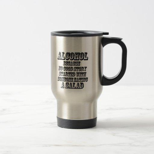 ALCOHOL - Because Mugs