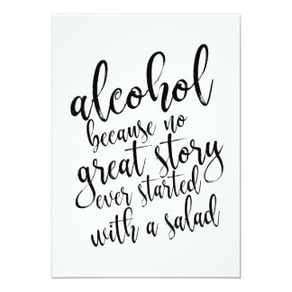 Alcohol Because No Great Story Affordable Sign Card