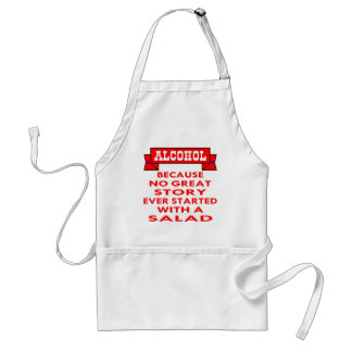Alcohol Because No Great Story Ever Started With A Aprons