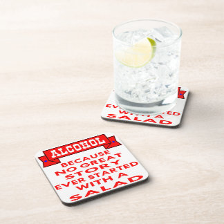 Alcohol Because No Great Story Ever Started With A Drink Coasters