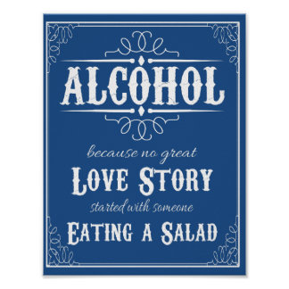 Alcohol Because No Story Started with Salad Weddin Poster