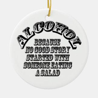 Alcohol - because round ceramic decoration