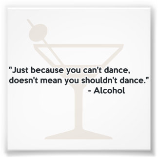 Alcohol Confidence Dancing Photograph