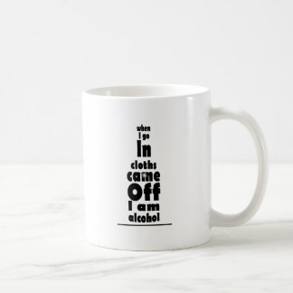 alcohol goes in coffee mugs