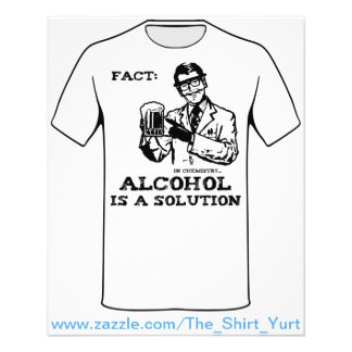 Alcohol is a Solution in Chemistry 11.5 Cm X 14 Cm Flyer