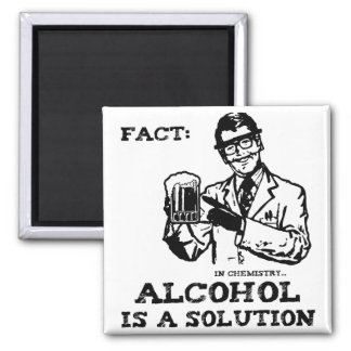Alcohol is a Solution in Chemistry Retro Square Magnet