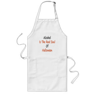 Alcohol Is The Real Soul Of Halloween Long Apron