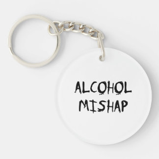 Alcohol Mishap Single-Sided Round Acrylic Key Ring