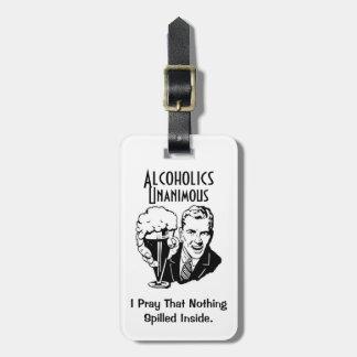 Alcoholics Unanimous Luggage Tag