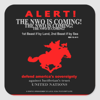 Alert! The New World Order is Coming Square Sticker