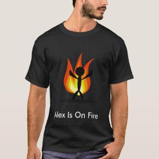 Alex Is On Fire T-Shirt