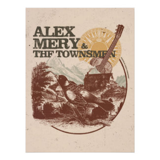 Alex Mery & The Townsmen Bird Poster