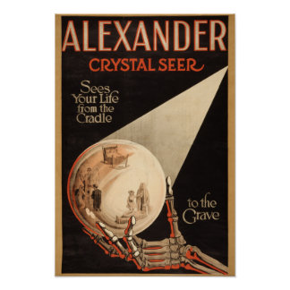 "Alexander, Crystal ""Cradle to the Grave"" Magic Poster"