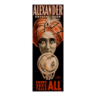 Alexander crystal seer knows sees tells all posters