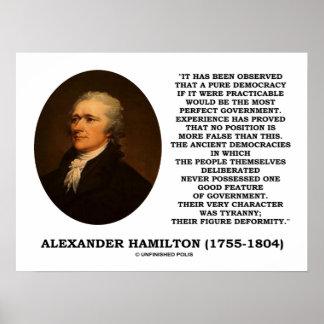 Alexander Hamilton Democracy Experience Tyranny Print