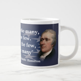 Alexander Hamilton Quote on Giving the Power Large Coffee Mug