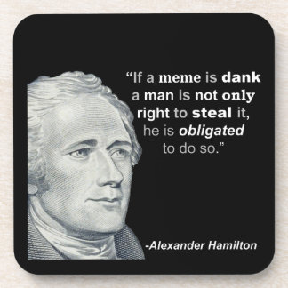 Alexander Hamilton's Dank Meme - Cork Coaster