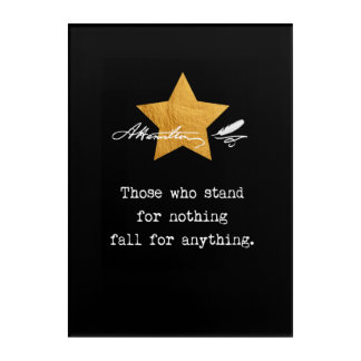 Alexander Hamilton. Those who stand for nothing Acrylic Print