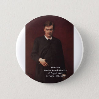 Alexander Konstamtinovich Glazunov 1887 6 Cm Round Badge