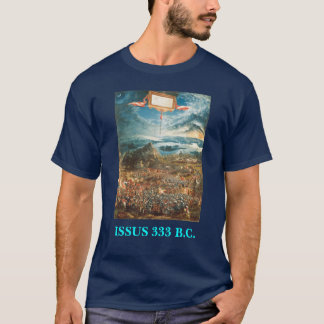 Alexander the Great - Battle of Issus T-Shirt