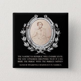 Alexis de Tocqueville Quote: America's Lifetime 15 Cm Square Badge