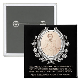 Alexis de Tocqueville Quote: America's Lifetime 15 Cm Square Badge