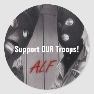 ALF - Support OUR Troops! Round Sticker