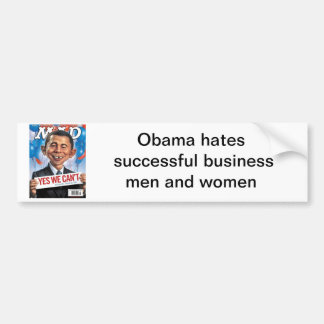 alfred-e-obama-head, Obama hates successful bus... Bumper Sticker