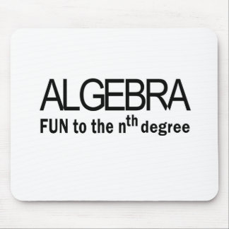 Algebra _ fun to the nth degree mouse pad