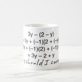 Algebra Why Should I Care Humor Coffee Mug