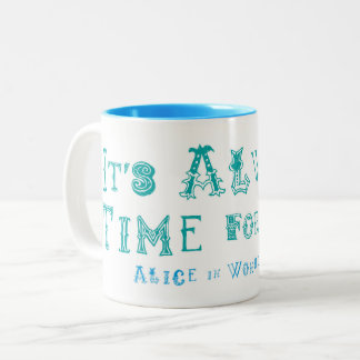 Alice in Wonderland Always time for Tea Mug